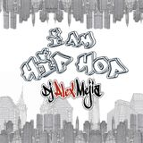 I am Hip Hop - Dj Alex Mejia