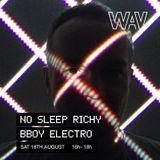 No Sleep Richy pres. 'Bboy Electro'   18-08-18