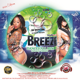 DJ DOTCOM_PRESENTS_BREEZE_DANCEHALL_MIX (DECEMBER - 2017 - EXPLICIT VERSION)