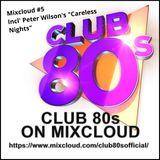 Club 80s Mixcloud #5 200318
