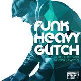 Funk Heavy Glitch
