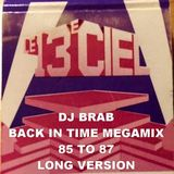 DJ Brab - Back In Time 85 to 87 Megamix 13e Ciel Long Version (Section The 80's Part 3)