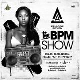 DJ Adam K Presents - The BPM Show Episode 07 (Old School R&B/Hip Hop)