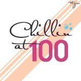 Chillin' At 100