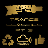 X-ray  - Trance Classics (Part 3) PLEASE LIKE & REPOST WITHIN MIXCLOUD