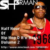 Half Hour Of Hip Hop & RnBass Vol.2