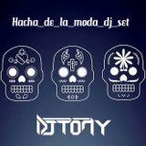DJ_TONY_HACHA_DE_LA_MODA_SET