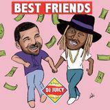 Dj Juicy - Best Friends (2019)