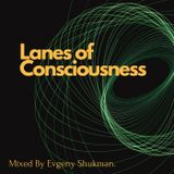 Lanes of Consciousness.