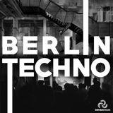 Berlin Techno - Selectected by Bob Ray