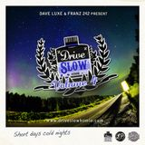 Dave Luxe & Franz 242 - Drive Slow Homie Volume 4