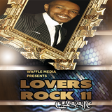 Lovers Rock Classic Vol 11 - Chuck Melody