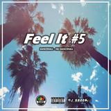 Feel It #5 (Nu Dancehall) By Dj Gazza