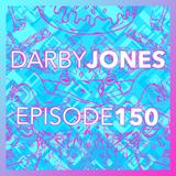Episode 150 - Darby Jones