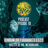 More Fuzz Podcast - Episode 10