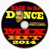 BACK TO THE DANCE MIX HIT 2014 DEE JAY GIANNI PICCHIO