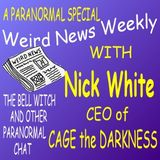 Weird News Weekly November 30 2017 A Paranormal Special