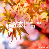 Mixtion Podcast Presented By Sergio Marttez #22