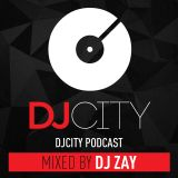 DJ Zay (USA) - DJ City Podcast (Latino Mix)