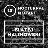 Nocturnal Mixtape W/ Blazej Malinowski