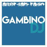 Gambino DJ - AfterDarkRadio - 13th March 2017