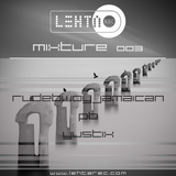 Rudebwoyjamaican - Techno set @ Mixture 003 (LEHTAREC), Bomboclat Studio 06.01.2016