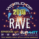 Slipmatt - World Of Rave #244