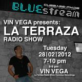 Vin Vega - La Terraza Radio Show (28.02.2012)