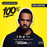 100% Craig David - mixed by @MrSmoothEMT | #100PercentMix