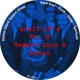 Divine Chord Gospel Show pt. 89 - GRAIL LP's - pt. 2 - Modern Soul & Disco