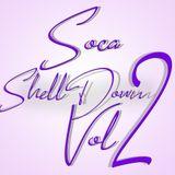 SOCA SHELL DOWN VOLUME 2