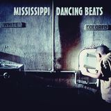 Mississippi dancing Beats