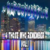 4 Those Who Remember Vol.1 - Oldskool FL Breaks 95'-00'
