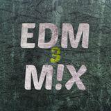 EDM M!X #3