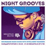 Intelligent Manners - Night Grooves #187 - 13 June 2017