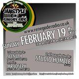 Jamstyle on Renegade Radio (Feb. 2017) with SeenJah (Natty Vibes) ls. Mr Joseph and Studio Humble