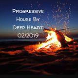 Progressive House By Deep Heart 02/2019