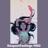 DeepestFeelings #002 - (Deep And Deep Tech House Selection) - DECEMBER 2016