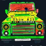 Dub Defenders Radio Show 26