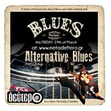"""BLUES: Pariah's 20th broadcast - ALTERNATIVE BLUES - part 1"