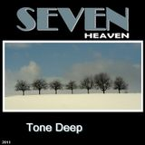 Seven Heaven - Tone Deep December  2011
