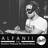 Dealers Podcast 041 Special Guest [Alfanii]
