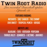 Twin Root Radio Episode 15