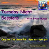 Tuesday Night Sessions with Bruce Buegee