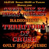 The Territory of Crush Radio Show Guestmix No. 60 by Indian Junglist