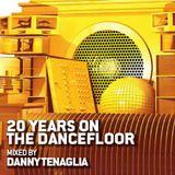 Danny Tenaglia - 20 Years On The Dancefloor - 2011