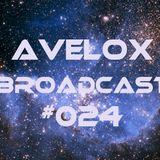 Avelox - Broadcast #024