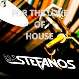 DJ Stefanos - For The Love Of House (UCT Radio 6 June)