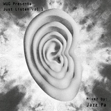 WEUNDERGROUND Presents: Just Listen Vol.1 - Mixed by Jazz:Pa