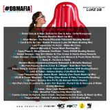 #DBMAFIA SUMMER COMPILATION 2018 - PART TWO (Mixed By Luke DB)